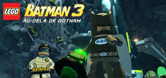 LEGO Batman 3 : Au-delà de Gotham - E3 2014