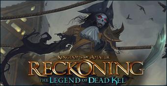 Les Royaumes d'Amalur : Reckoning - La Légende de Kel le Mort
