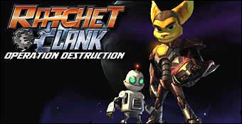 Ratchet & Clank : Operation Destruction
