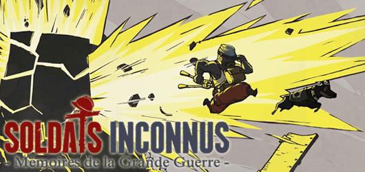 Soldats Inconnus : Mémoires de la Grande Guerre