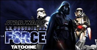 Star Wars : Le Pouvoir de la Force : Tatooine