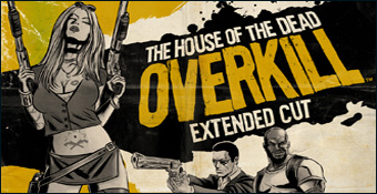 The House of the Dead : Overkill - Extended Cut