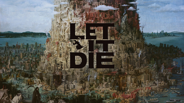 Let It Die, c'est O.K. de mourir