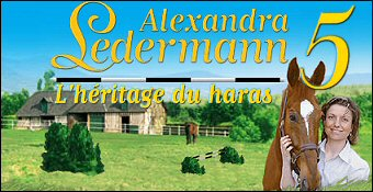 Alexandra Ledermann 5 : L'Heritage Du Haras
