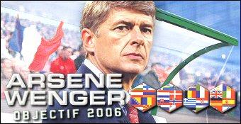 Arsene Wenger Objectif 2006