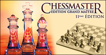 Chessmaster : Edition Grand Maitre