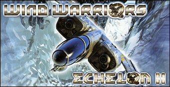 Wind Warriors : Echelon II
