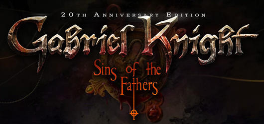 Gabriel Knight : Sins of the Fathers - 20th Anniversary Edition