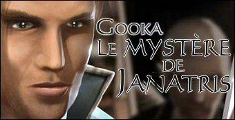 Gooka : Le Mystere de Janatris
