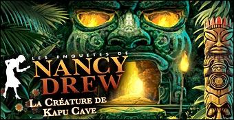 Les Enquetes De Nancy Drew : La Creature De Kapu Cave