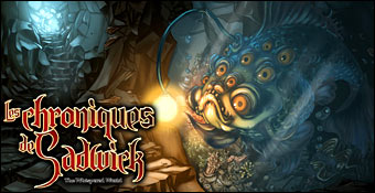 Les Chroniques de Sadwick : The Whispered World