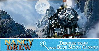Les Enquetes De Nancy Drew : Dernier Train Pour Blue Moon Canyon