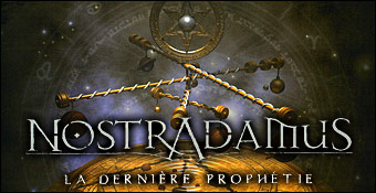 Nostradamus : La Derniere Prophetie