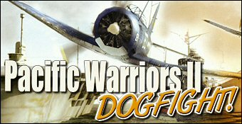 Pacific Warriors 2 : Dogfight!