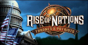 Rise Of Nations : Thrones & Patriots