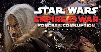 Star Wars : Empire At War : Forces Of Corruption