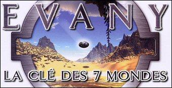 Evany : La Cle Des 7 Mondes