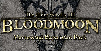 The Elder Scrolls 3 : Bloodmoon