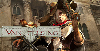 The Incredible Adventures of Van Helsing - GC 2012