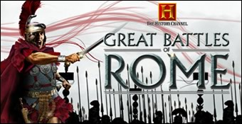 The History Channel : Great Battles of Rome
