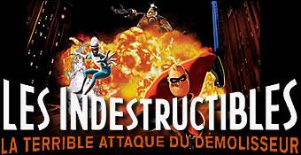 Les Indestructibles : La Terrible Attaque Du Demolisseur