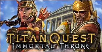 Titan Quest : Immortal Throne