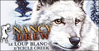 Les Enquêtes de Nancy Drew : Le Loup Blanc d'Icicle Creek