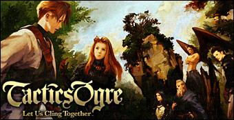 Tactics Ogre : Let Us Cling Together