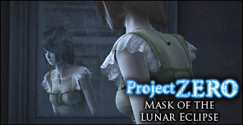 Project Zero : Mask of the Lunar Eclipse