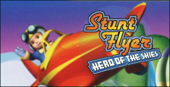 Stunt Flyer Hero of the Skies