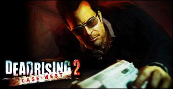 Dead Rising 2 : Case West