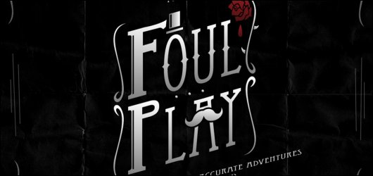 Foul Play - GC 2013