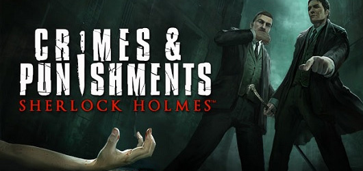 Sherlock Holmes : Crimes and Punishments - GC 2013