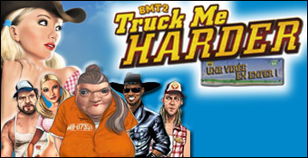 Big Mutha Truckers 2 : Truck Me Harder!
