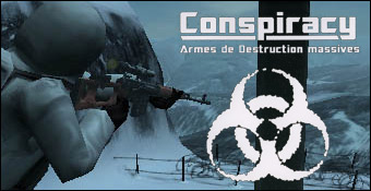 Conspiracy : Armes De Destruction Massive