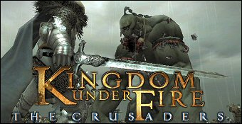 Kingdom Under Fire : The Crusaders