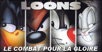 Loons : Le Combat Pour La Gloire