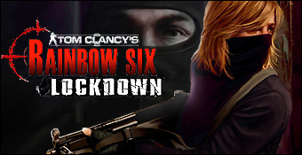 Rainbow Six 4 : Lockdown