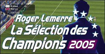 Roger Lemerre : La Selection Des Champions 2005