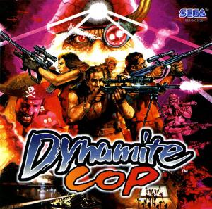 Dynamite Cop sur DCAST