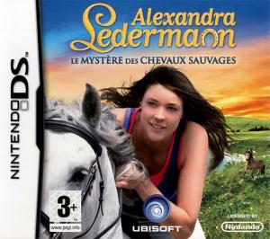 Alexandra Ledermann - Le Mystère des Chevaux Sauvages