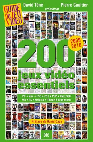 200 jeux vidéo essentiels en un ouvrage
