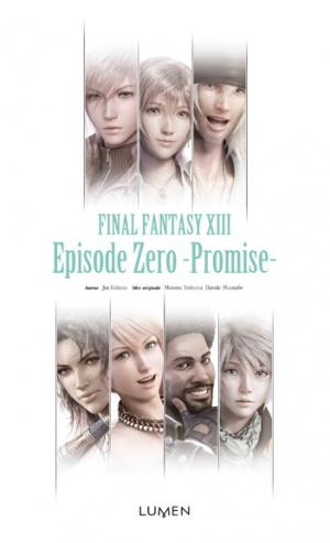 Le roman Final Fantasy XIII: Episode Zero -Promise-