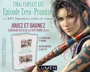 Résultats du concours Final Fantasy XIII Episode Zero Promise