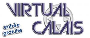 Le Virtual Calais 4.0 les 5 et 6 octobre prochain