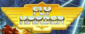 Fly Harder