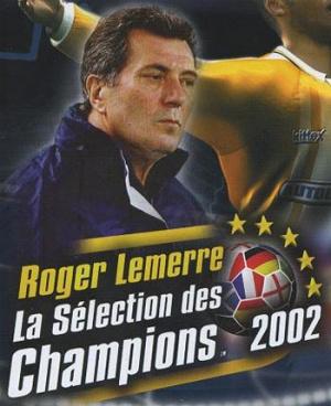 Roger Lemerre : La Sélection des Champions 2002 sur Xbox