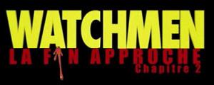 Watchmen : La Fin Approche Chapitre 2