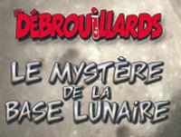 Les Débrouillards : Le Mystère de la Base Lunaire sur PC