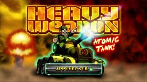 Heavy Weapon : Atomic Tank